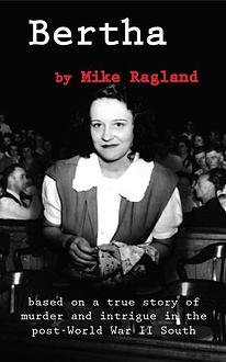 Bertha - Mike Ragland
