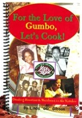 For the Love of Gumbo - Linda GG Gibson